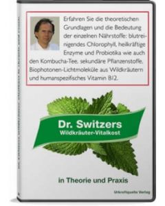 Dr. Switzers Wildkräuter Vitalkost (DVD)